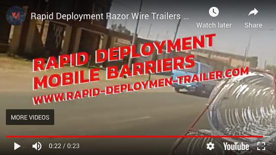 Rapid deployment razor wire trailer demonstration